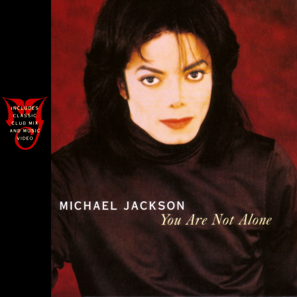 Michael Jackson | You Are Not Alon